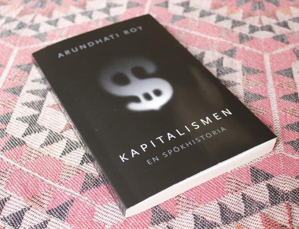 Kapitalism – En Spökhistoria av Arundhati Roy