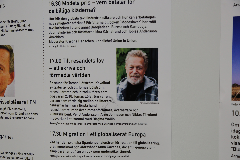 På Bokmässans fredagseftermiddag hölls ett minnesseminarium för Tomas Löfström, författaren som lämnade jordelivet 13 februari 2016. Johan Mikaelsson