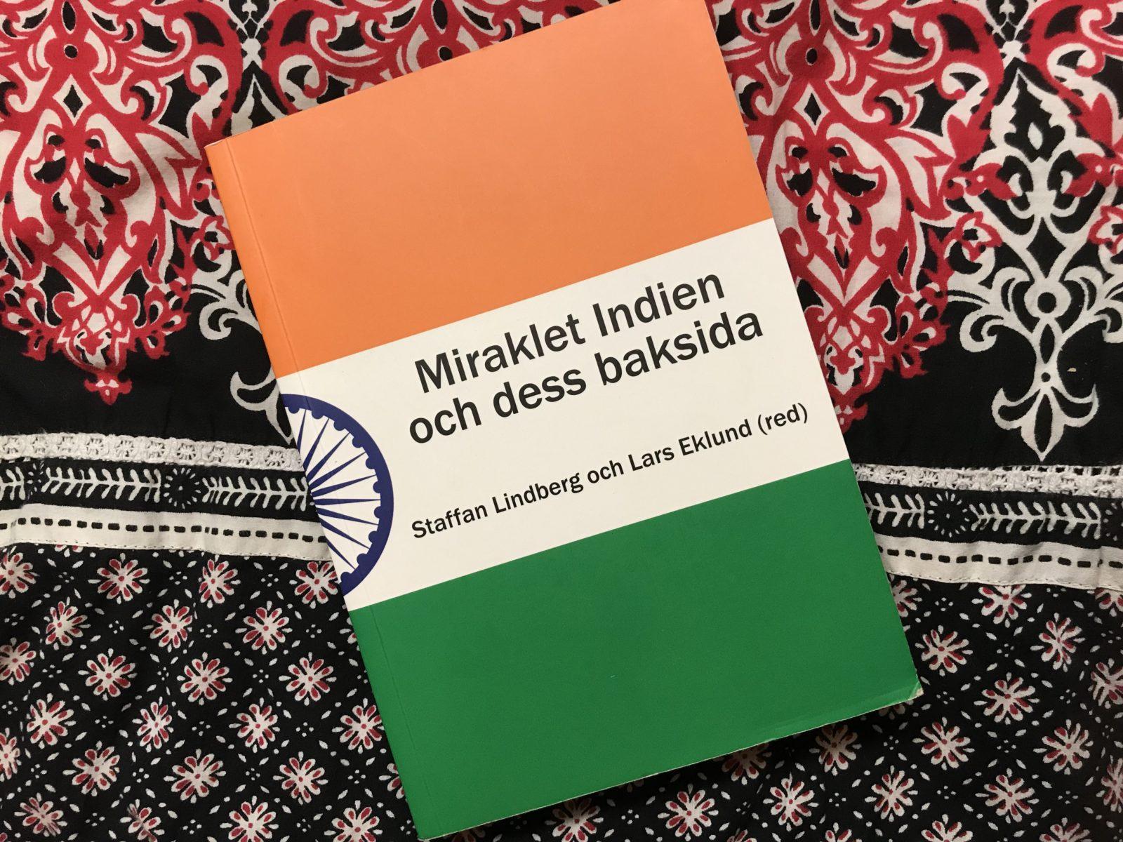 Miraklet Indien och dess baksida
